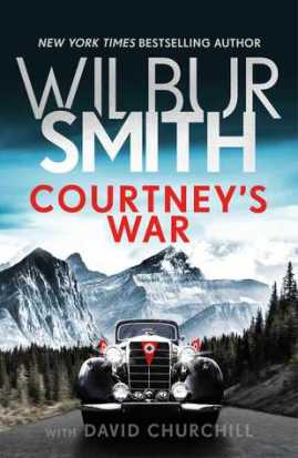 #Review: Courtney's War by Wilbur Smith with David Churchill #WWIIFiction #HistoricalFiction